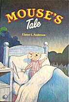 Mouse's Tale by Elaine Anderson