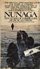 Nunaga; ten years of Eskimo life by Duncan…