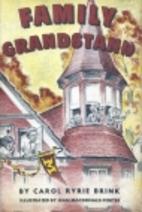 Family Grandstand by Carol Ryrie Brink