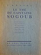 Le thé du capitaine Sogoub by Joseph Kessel
