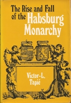 The rise and fall of the Habsburg monarchy…