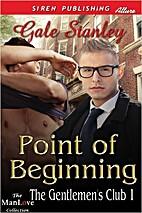 Point Of Beginning (The Gentlemen's Club,…