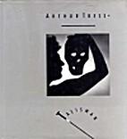 Arthur Tress : talisman by Arthur Tress