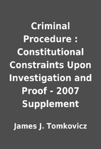 Criminal Procedure : Constitutional…