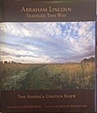 Abraham Lincoln traveled this way : the…