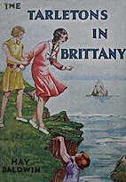 The Tarletons in Brittany by May Baldwin
