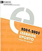 E-Learning U Porto 2004/2005 - casos de…