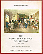 The old Vienna school of painting. by Bruno…