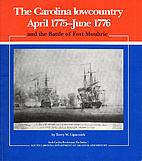 The Carolina Low Country, April 1775-June…