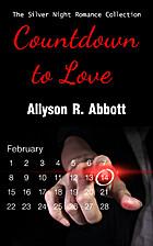 Countdown to Love by Allyson R. Abbott