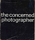 The Concerned photographer: the photographs…