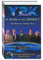 Y2K - A World In Crisis? by Warren H. Chaney