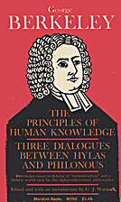 The principles of human knowledge, and Three…