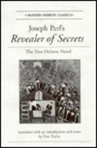 Joseph Perl's Revealer of Secrets: The First…