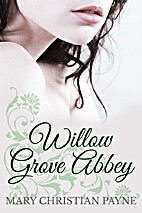 Willow Grove Abbey: An Historical World War…