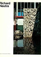 Richard Neutra (Library of Contemporary…