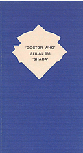 Shada (Doctor Who Script Serial) by Douglas…