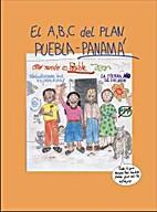 El A, B, C del Plan Puebla-Panamá : todo lo…