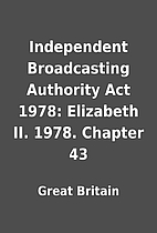 Independent Broadcasting Authority Act 1978:…