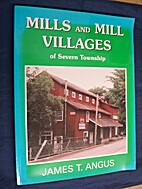 Mills and mill villages of Severn Township…
