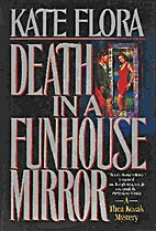 Death in a Funhouse Mirror by Kate Clark…
