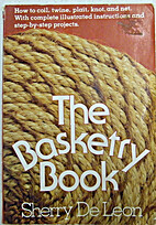 The basketry book by Sherry De Leon