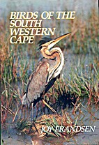 Birds of the South Western Cape by Joy…