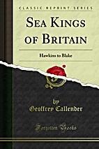 Sea Kings of Britain by Geoffrey (ed)…