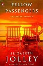 Fellow Passengers by Elizabeth Jolley