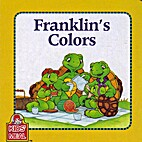 Franklin's Colors by Paulette Bourgeois
