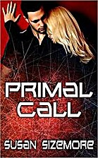 Primal Call (Primes, #10) by Susan Sizemore