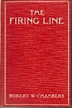 The Firing Line by Robert W. Chambers