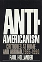 Anti-Americanism: Critiques at Home and…