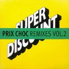 Prix Choc Remixes Vol. 2 by Étienne de…