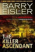 The Killer Ascendant by Barry Eisler