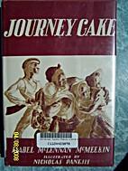 Journey Cake by Isabel McLennan McMeekin