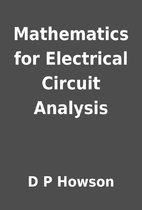 Mathematics for Electrical Circuit Analysis…
