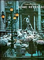 Rome Revealed. Giancarlo Gasponi by…