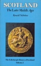 Scotland: The Later Middle Ages by Ranald…