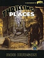 Thrilling Places by Rob Hudson