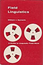 Field linguistics; a guide to linguistic…