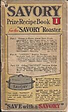 Savory Prize Recipe Book I for the Savory…