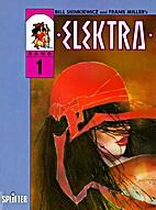 Elektra, Bd.1, Zur Hölle und zurück by…