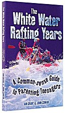The White Water Rafting Years: A Commone…