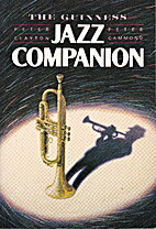 The Guinness Jazz Companion by Peter Clayton