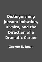 Distinguishing Jonson: Imitation, Rivalry,…