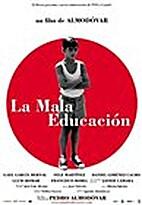 Bad Education [2004 film] by Pedro…