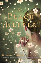 The Peach Keeper: A Novel by Sarah Addison…