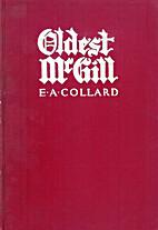Oldest McGill by Edgar Andrew Collard