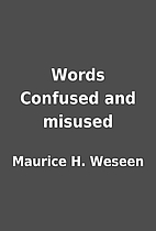 Words Confused and misused by Maurice H.…